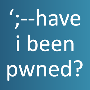 Have I Been Pwned: Check if your email has been compromised